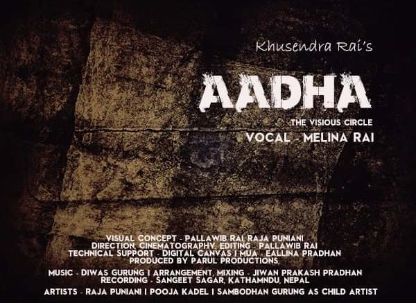 Khusendra Rai, Aadha